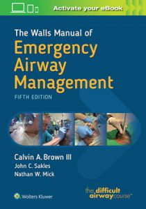 Walls Manual of Emergency Airway Management 5e